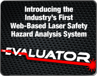 The Evaluator - Full Featured Laser Safety Evaluator